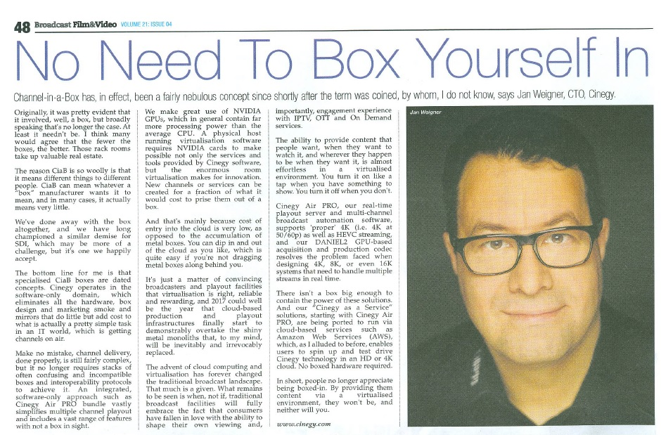 Cinegy - Why people no longer appreciate being boxed-in